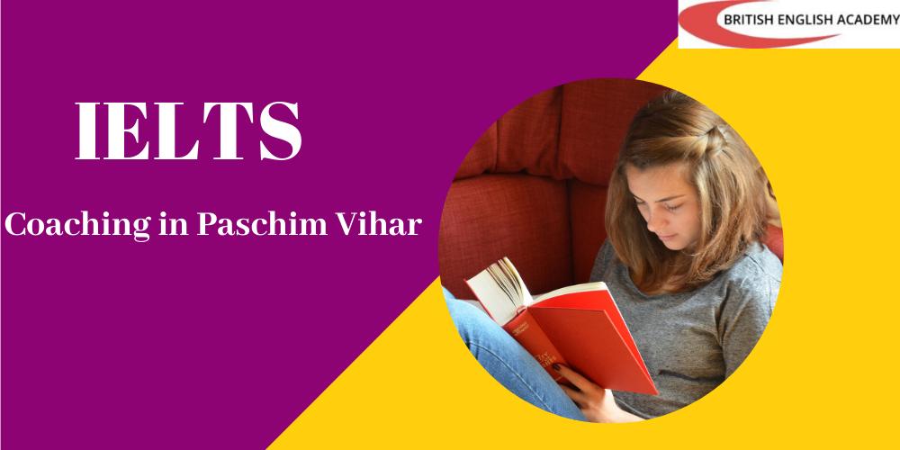 IELTS Coaching in Paschim Vihar