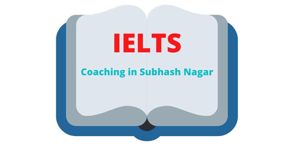 IELTS Coaching in Subhash Nagar